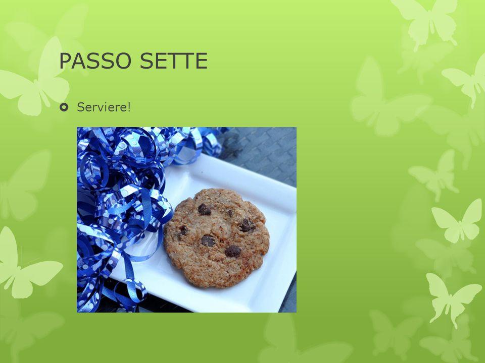 PASSO SETTE  Serviere!