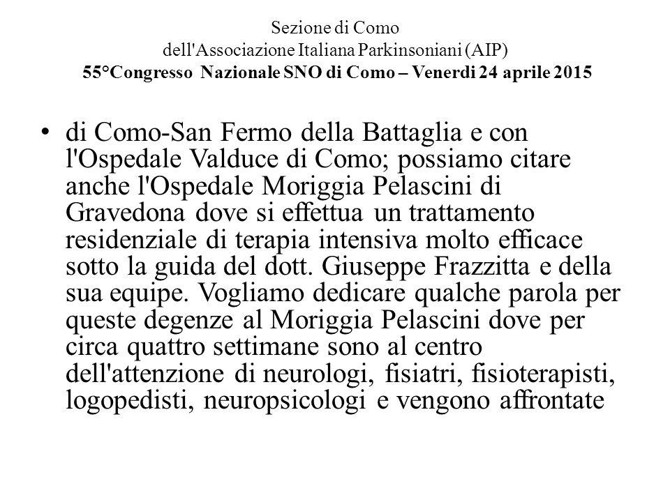 Sezione di Como dell'Associazione Italiana Parkinsoniani (AIP) 55°Congresso Nazionale SNO di Como – Venerdi 24 aprile 2015 di Como-San Fermo della Bat