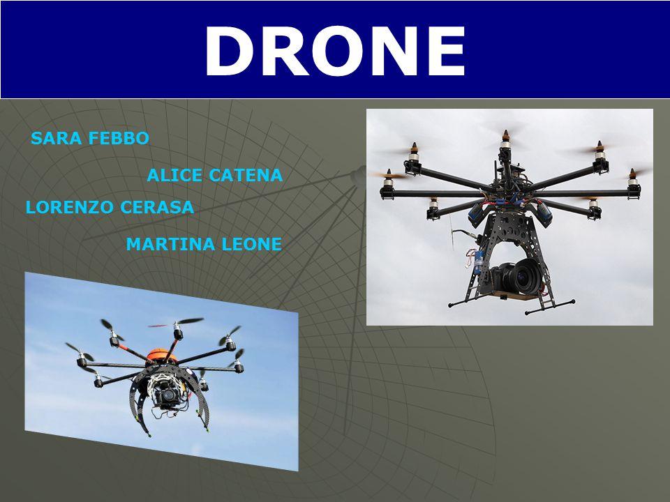 DRONE SARA FEBBO MARTINA LEONE LORENZO CERASA ALICE CATENA