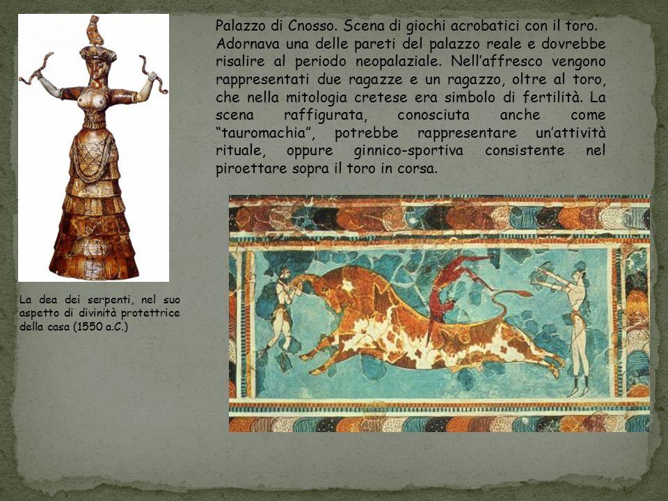 La dea dei serpenti, nel suo aspetto di divinità protettrice della casa (1550 a.C.) Palazzo di Cnosso. Scena di giochi acrobatici con il toro. Adornav