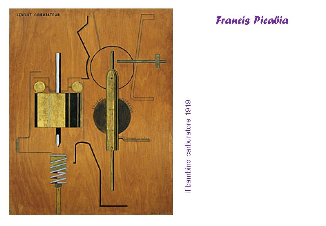 Francis Picabia il bambino carburatore 1919