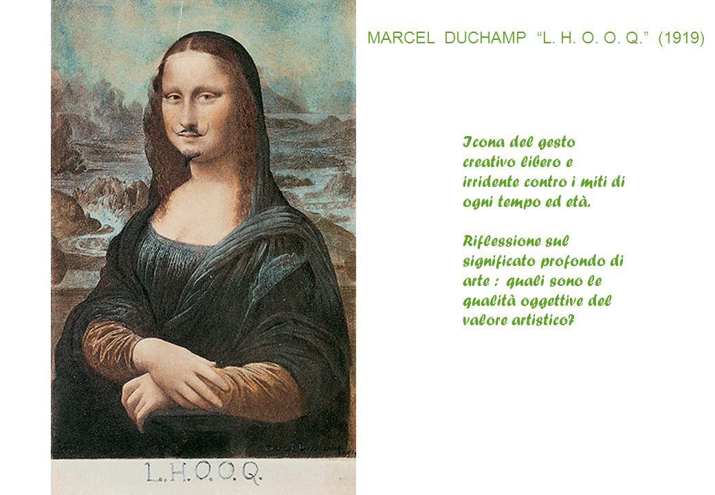 """MARCEL DUCHAMP """"L. H. O. O. Q."""" (1919) Icona del gesto creativo libero e irridente contro i miti di ogni tempo ed età. Riflessione sul significato pro"""