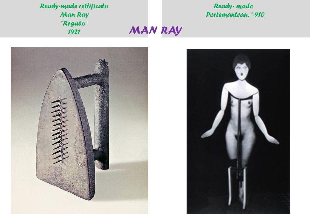 """Ready-made rettificato Man Ray """"Regalo"""" 1921 Ready- made Portemanteau, 1 910 MAN RAY"""