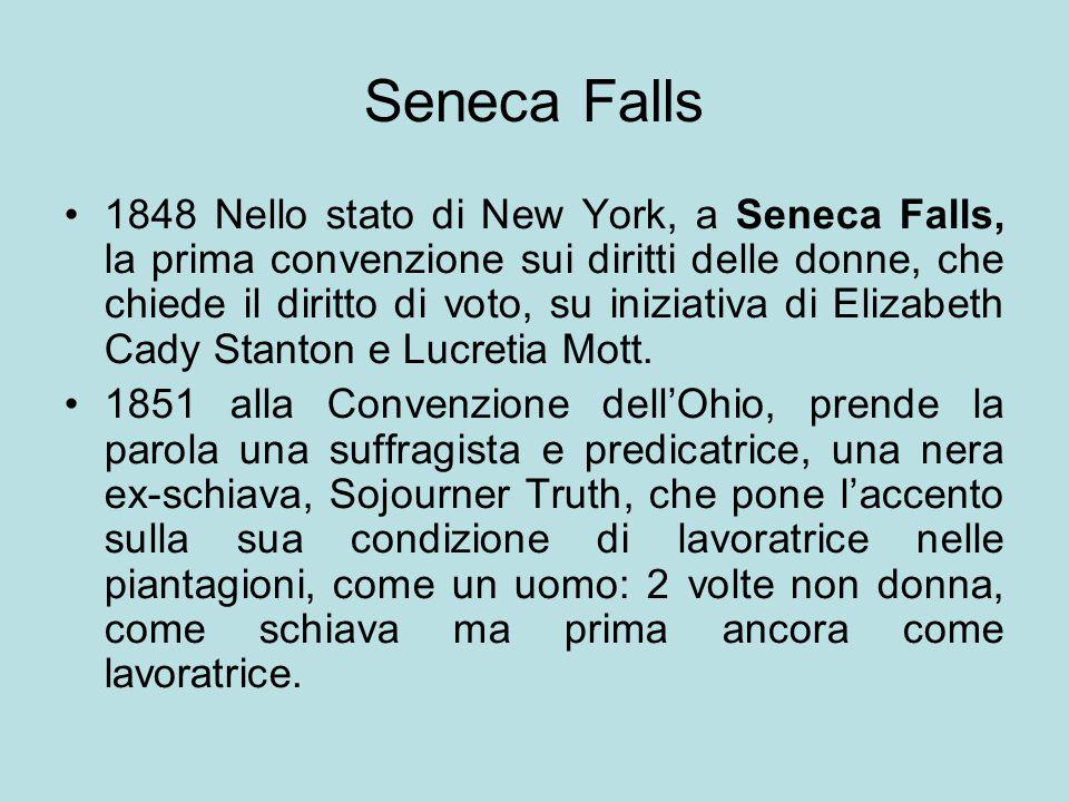 Seneca Falls 1848 Nello stato di New York, a Seneca Falls, la prima convenzione sui diritti delle donne, che chiede il diritto di voto, su iniziativa