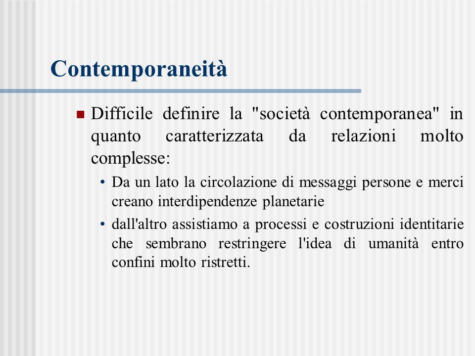 Contemporaneità Difficile definire la
