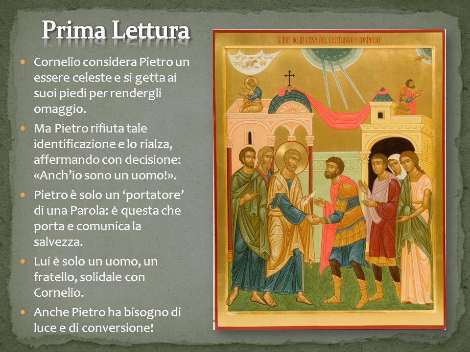 Cornelio considera Pietro un essere celeste e si getta ai suoi piedi per rendergli omaggio.