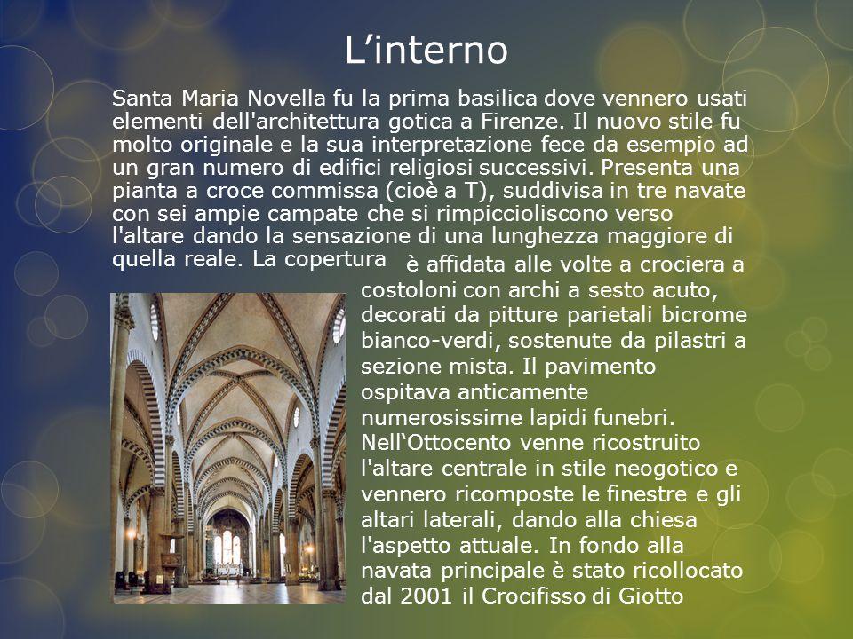 L'interno Santa Maria Novella fu la prima basilica dove vennero usati elementi dell'architettura gotica a Firenze. Il nuovo stile fu molto originale e