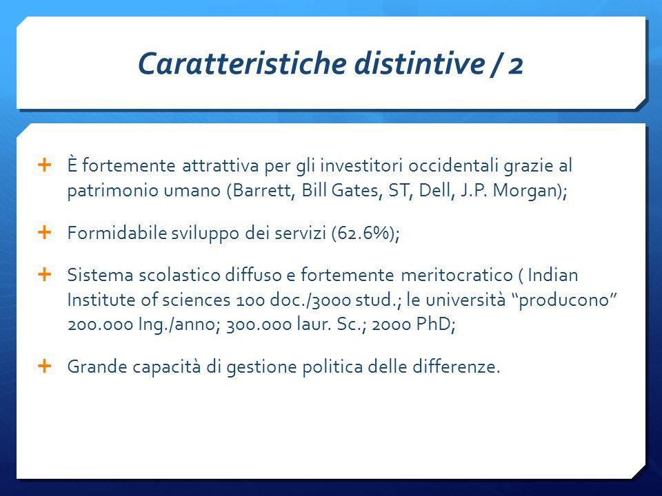 Caratteristiche distintive / 2  È fortemente attrattiva per gli investitori occidentali grazie al patrimonio umano (Barrett, Bill Gates, ST, Dell, J.