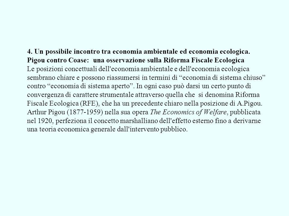 4. Un possibile incontro tra economia ambientale ed economia ecologica.