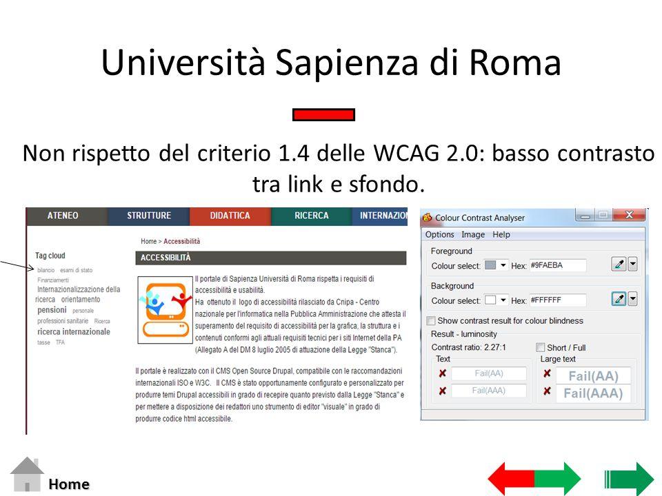 Università Sapienza di Roma Non rispetto del criterio 1.4 delle WCAG 2.0: basso contrasto tra link e sfondo.