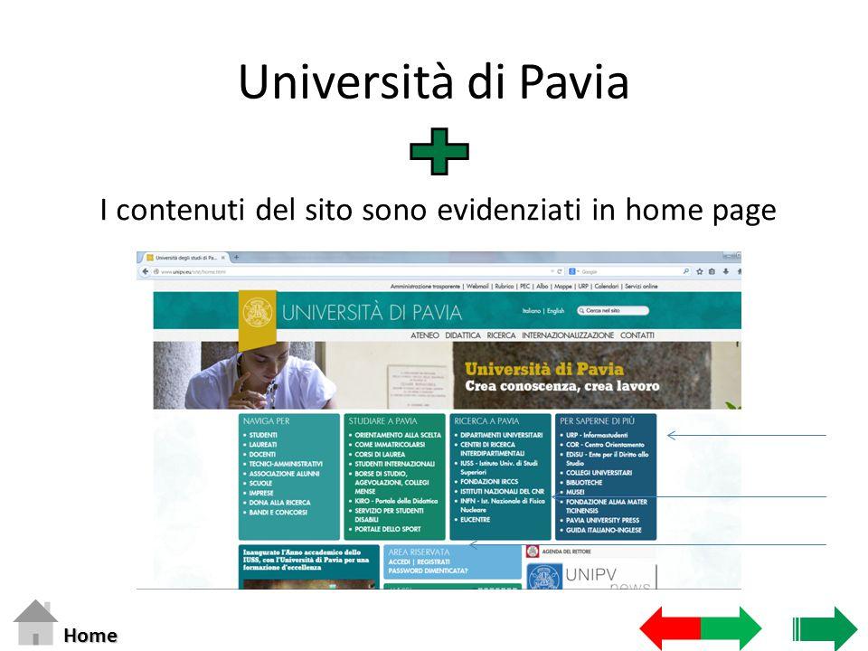 Università di Pavia I contenuti del sito sono evidenziati in home page Home
