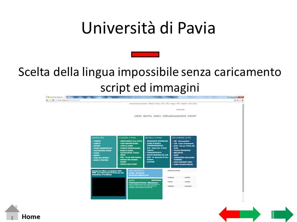 Università di Pavia Scelta della lingua impossibile senza caricamento script ed immagini Home