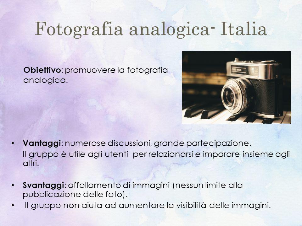 Fotografia analogica- Italia Vantaggi : numerose discussioni, grande partecipazione.