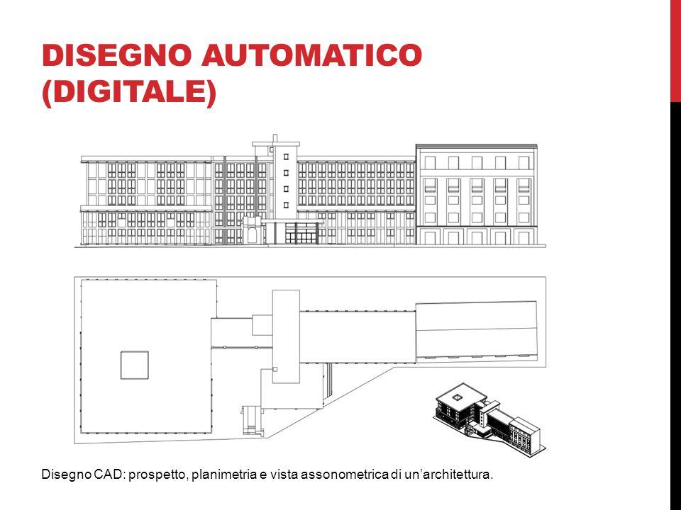 DISEGNO AUTOMATICO (DIGITALE) Disegno CAD: prospetto, planimetria e vista assonometrica di un'architettura.