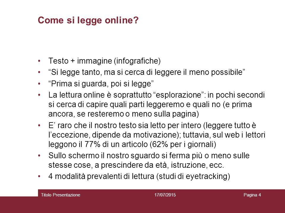 Lettura a F 17/07/2015Titolo PresentazionePagina 5 http://www.mestierediscrivere.com/articolo/letturaweb_nielsen