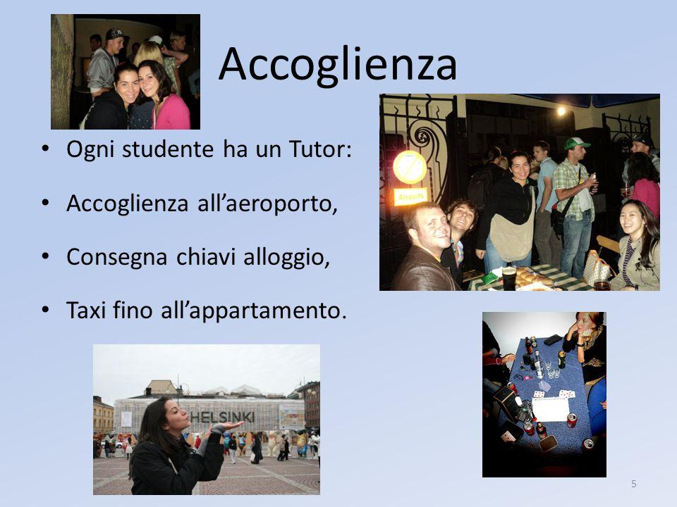 Accoglienza Ogni studente ha un Tutor: Accoglienza all'aeroporto, Consegna chiavi alloggio, Taxi fino all'appartamento.