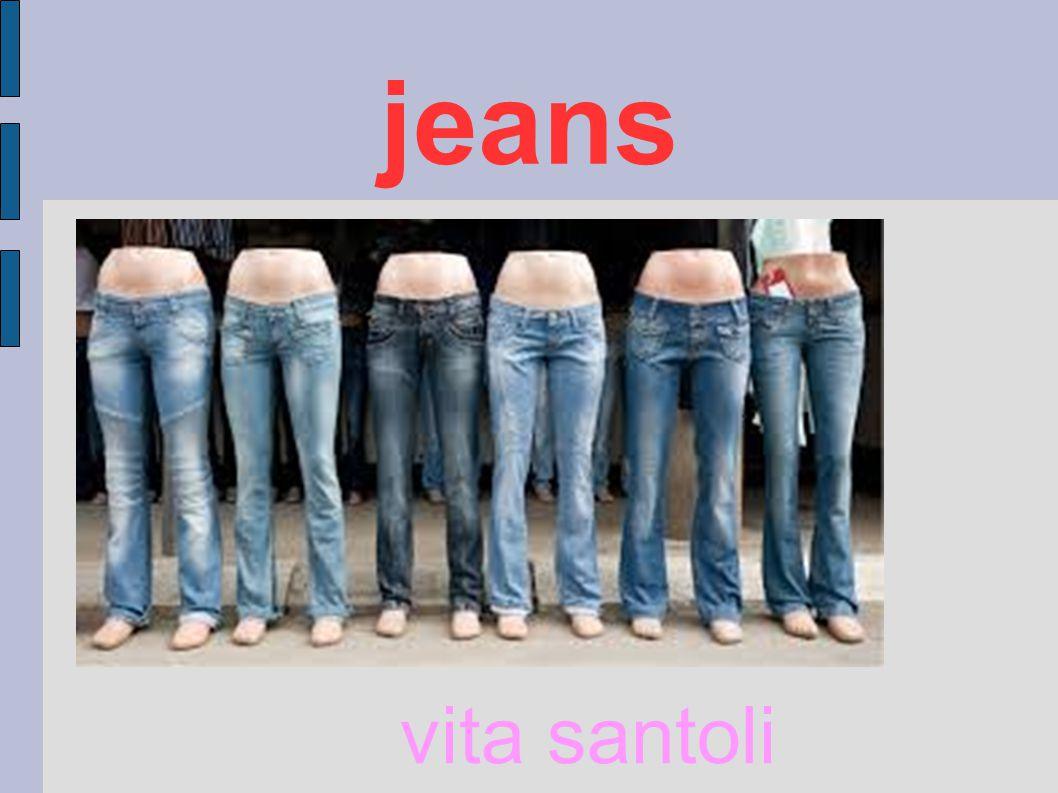 i Il termine blue-jeans (o semplicemente jeans) designa propriamente il pantalone con taglio a 5 tasche, di cui le posteriori cucite sopra la stoffa del corpo del pantalone.