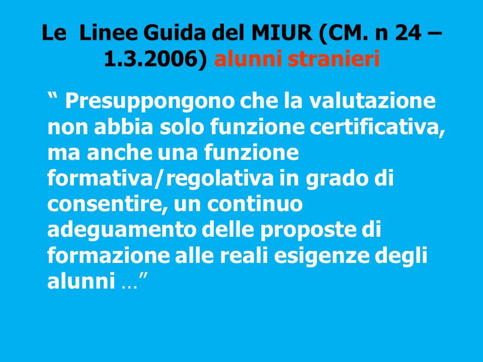 Le Linee Guida del MIUR (CM.