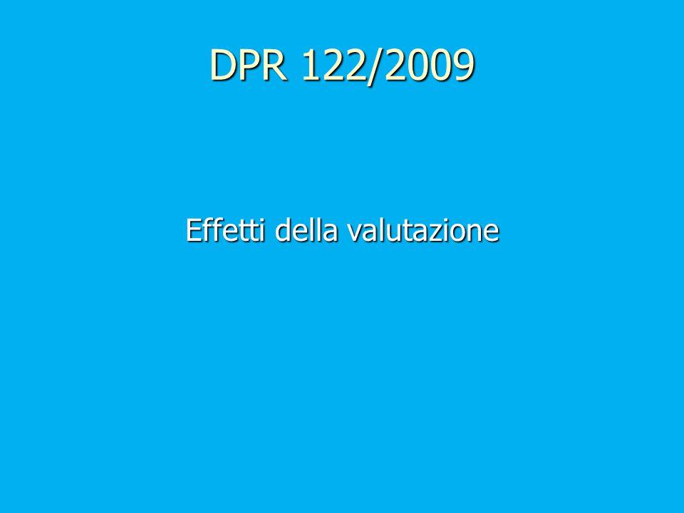DPR 122/2009 Effetti della valutazione