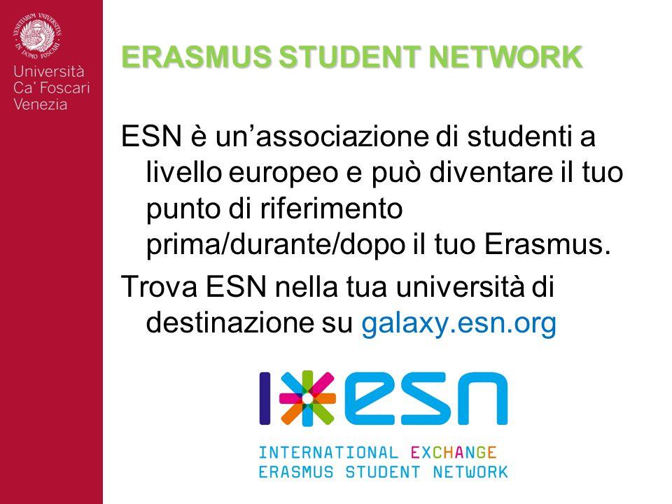 ERASMUS STUDENT NETWORK ESN è un'associazione di studenti a livello europeo e può diventare il tuo punto di riferimento prima/durante/dopo il tuo Erasmus.