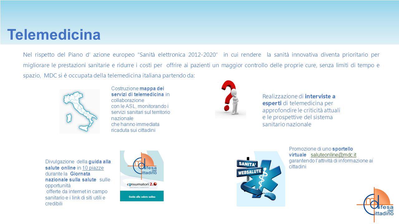 """Telemedicina Nel rispetto del Piano d' azione europeo """"Sanità elettronica 2012-2020"""" in cui rendere la sanità innovativa diventa prioritario per migli"""