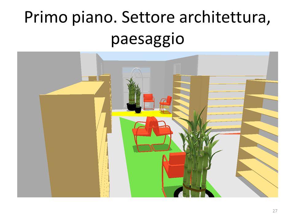 Primo piano. Settore architettura, paesaggio 27
