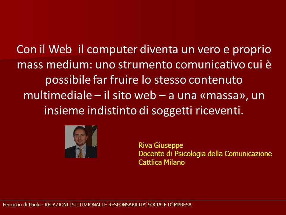 Con il Web il computer diventa un vero e proprio mass medium: uno strumento comunicativo cui è possibile far fruire lo stesso contenuto multimediale –