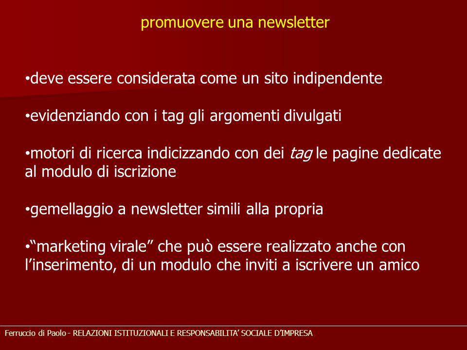 promuovere una newsletter deve essere considerata come un sito indipendente evidenziando con i tag gli argomenti divulgati motori di ricerca indicizza