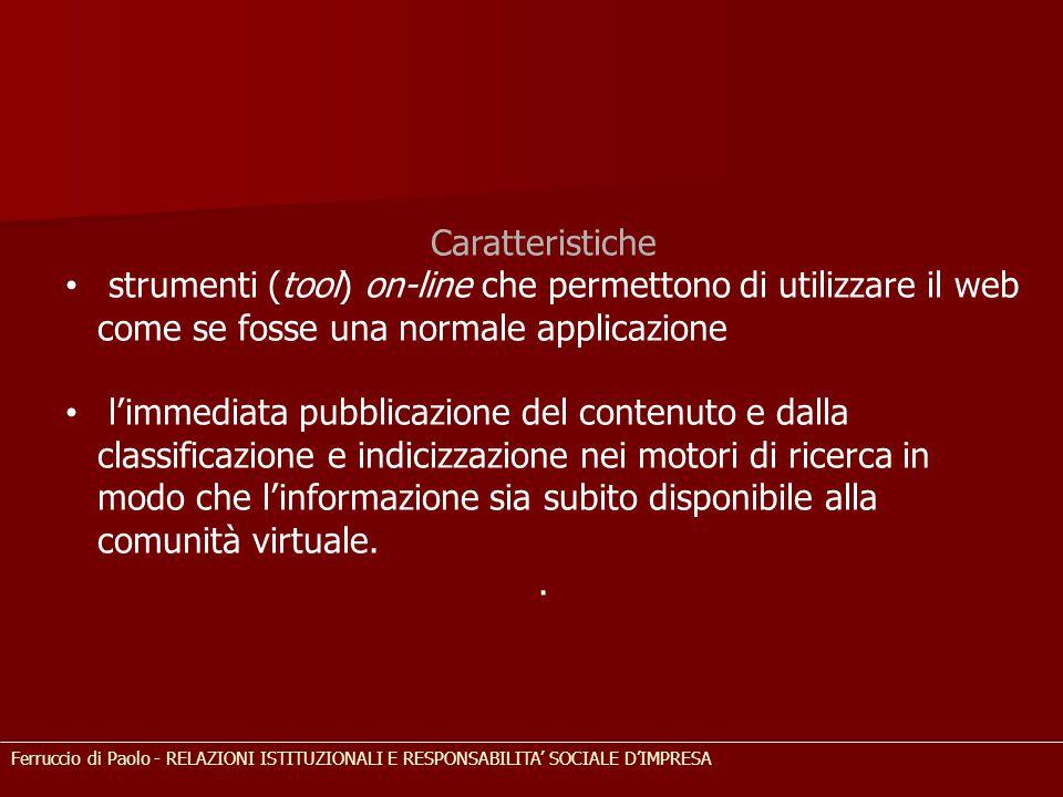 Caratteristiche strumenti (tool) on-line che permettono di utilizzare il web come se fosse una normale applicazione l'immediata pubblicazione del cont