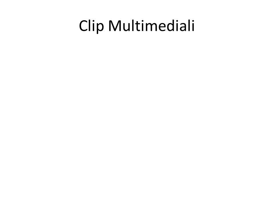 Clip Multimediali