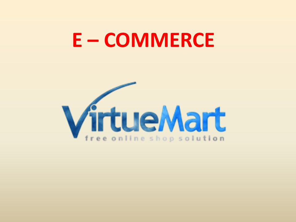 E – COMMERCE