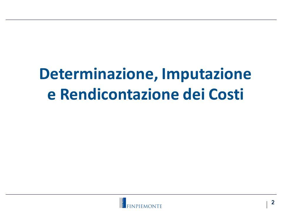 Determinazione, Imputazione e Rendicontazione dei Costi 2