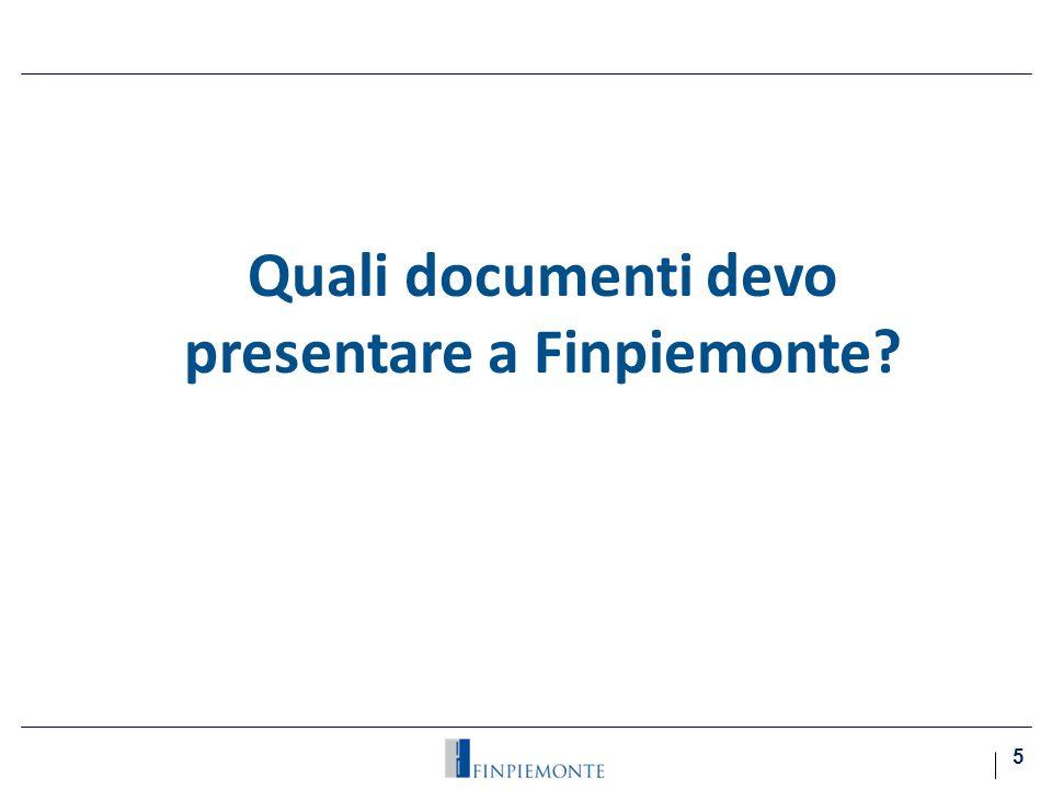 Quali documenti devo presentare a Finpiemonte 5