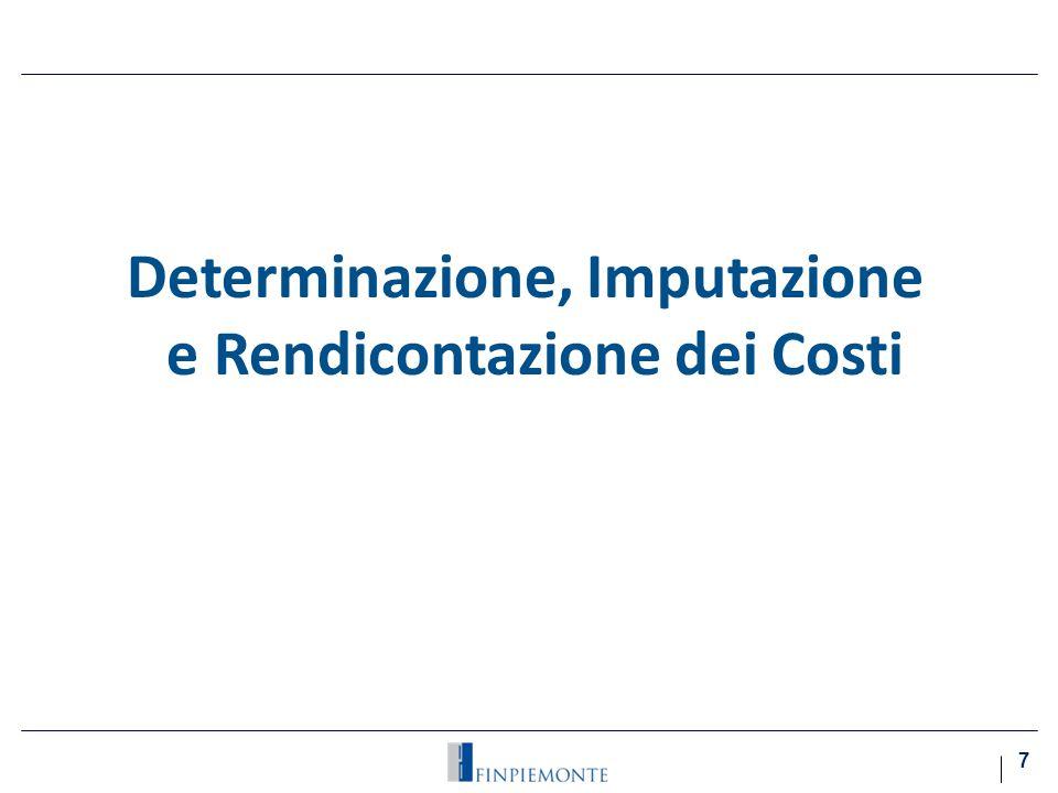 Determinazione, Imputazione e Rendicontazione dei Costi 7