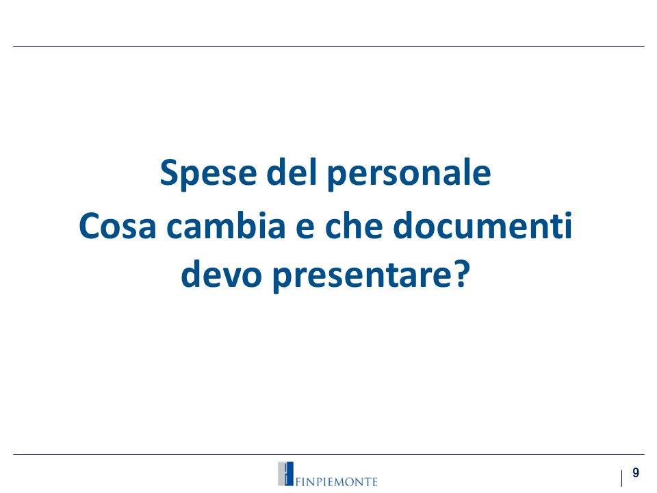 Spese del personale Cosa cambia e che documenti devo presentare? 9