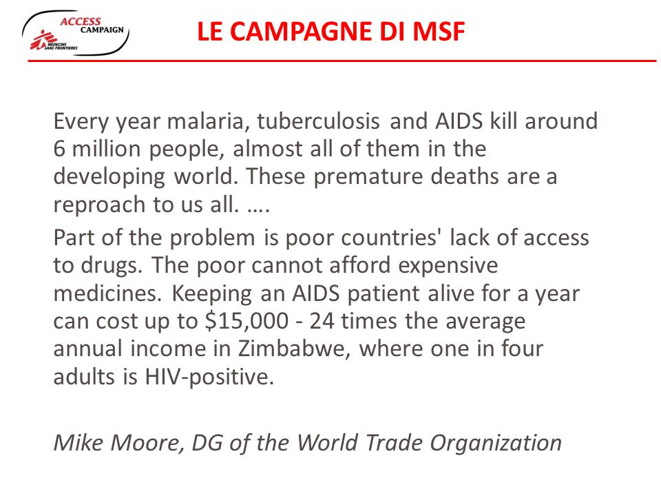 Every year malaria, tuberculosis and AIDS kill around 6 million people, almost all of them in the developing world.