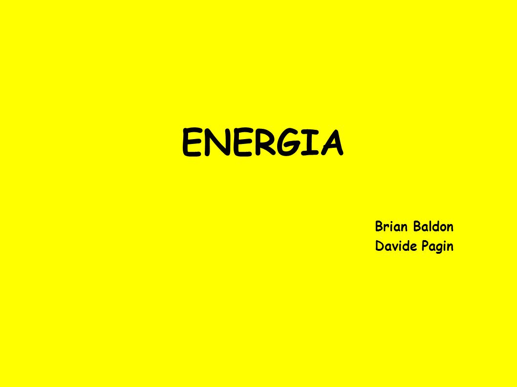 ENERGIA Brian Baldon Davide Pagin