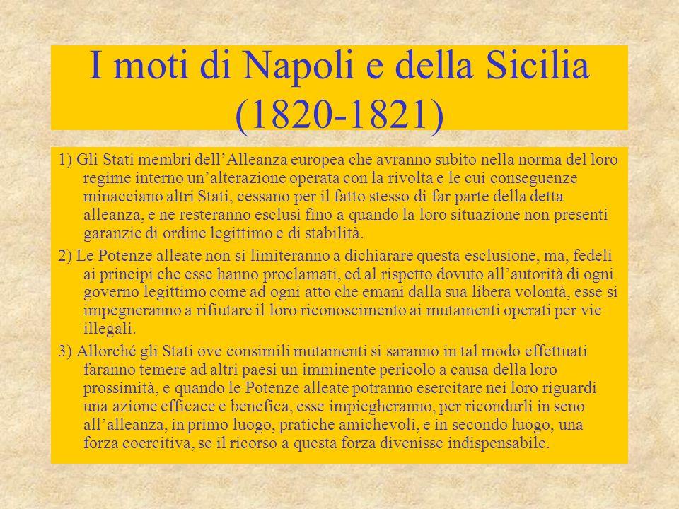 I moti di Napoli e della Sicilia (1820-1821) 1) Gli Stati membri dell'Alleanza europea che avranno subito nella norma del loro regime interno un'alter