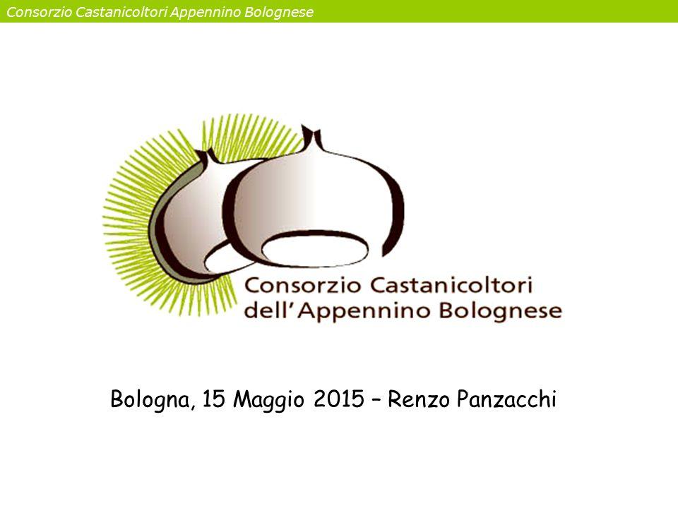 Consorzio Castanicoltori Appennino Bolognese Bologna, 15 Maggio 2015 – Renzo Panzacchi