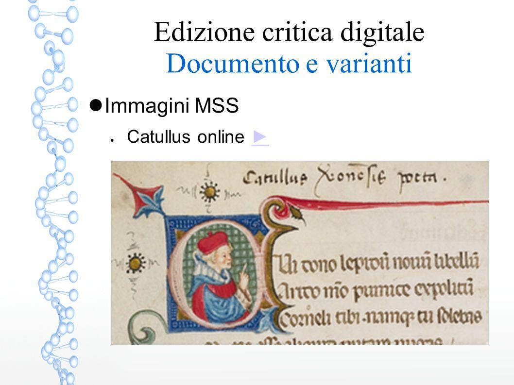 Edizione critica digitale Documento e varianti Immagini MSS  Catullus online ►►