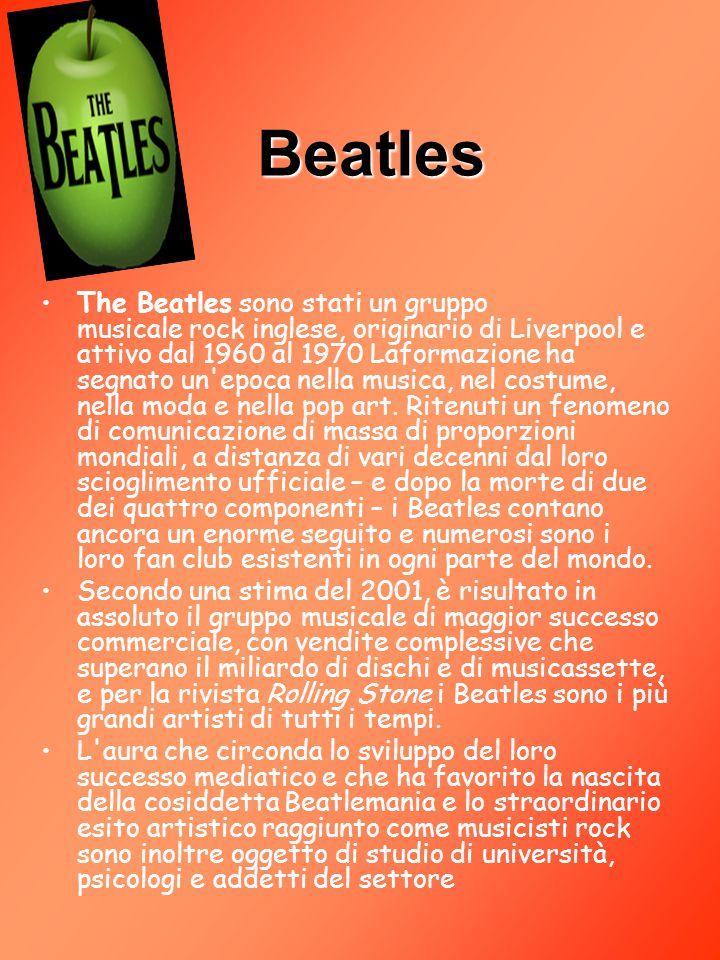 Beatles The Beatles sono stati un gruppo musicale rock inglese, originario di Liverpool e attivo dal 1960 al 1970 Laformazione ha segnato un'epoca nel