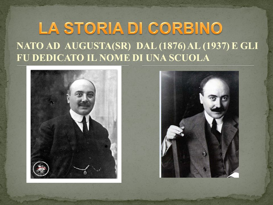 NATO AD AUGUSTA(SR) DAL (1876) AL (1937) E GLI FU DEDICATO IL NOME DI UNA SCUOLA