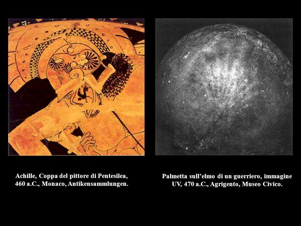 Achille, Coppa del pittore di Pentesilea, 460 a.C., Monaco, Antikensammlungen. Palmetta sull'elmo di un guerriero, immagine UV, 470 a.C., Agrigento, M