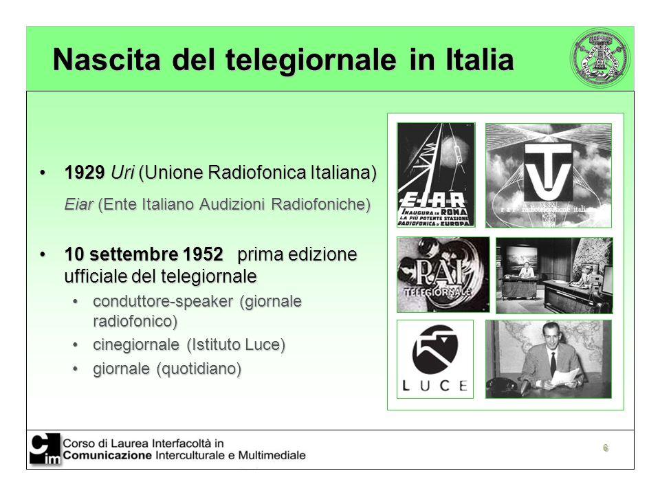 7 Evoluzione del telegiornale in Italia 4 novembre 19614 novembre 1961 Secondo Programma (TG2)Secondo Programma (TG2) Riforma del 1975Riforma del 1975 TG3TG3 TGR (Testata Giornalistica Regionale)TGR (Testata Giornalistica Regionale) Anni '80 «lottizzazione»Anni '80 «lottizzazione» TG1 alla DcTG1 alla Dc TG2 PsiTG2 Psi TG3 al PciTG3 al Pci 1990 legge Mammì1990 legge Mammì 1991 Studio Aperto1991 Studio Aperto 1992 TG5 e TG41992 TG5 e TG4 2000 TG La72000 TG La7 2003 Sky News2003 Sky News