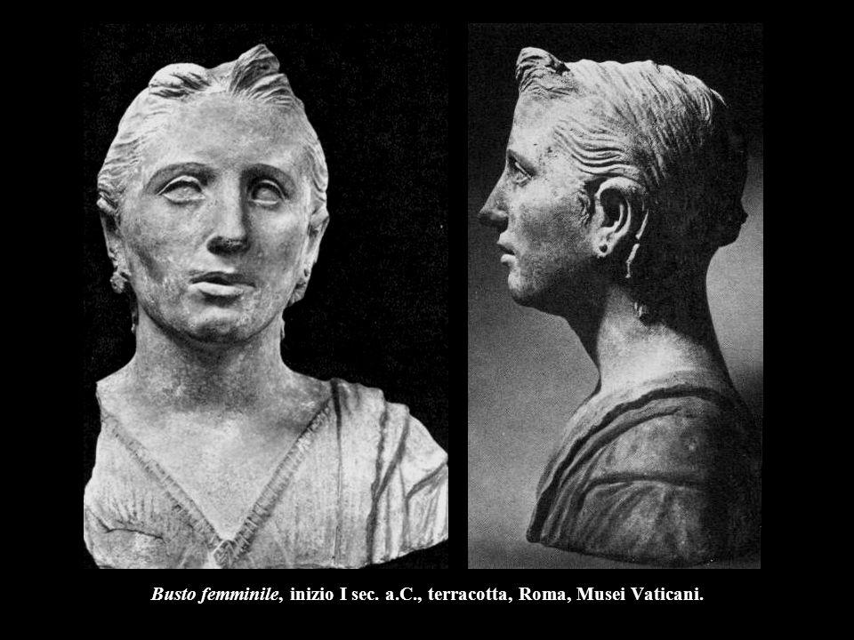Busto femminile, inizio I sec. a.C., terracotta, Roma, Musei Vaticani.