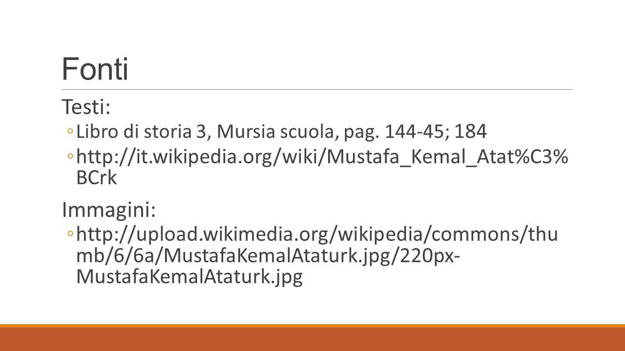 Fonti Testi: ◦Libro di storia 3, Mursia scuola, pag.
