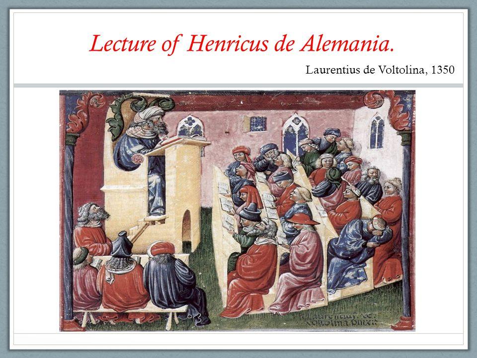 Laurentius de Voltolina, 1350 Lecture of Henricus de Alemania.