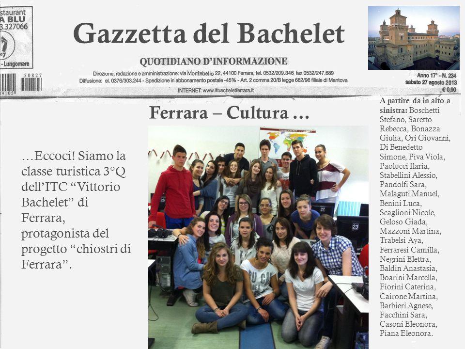 Gazzetta del Bachelet … Eccoci.