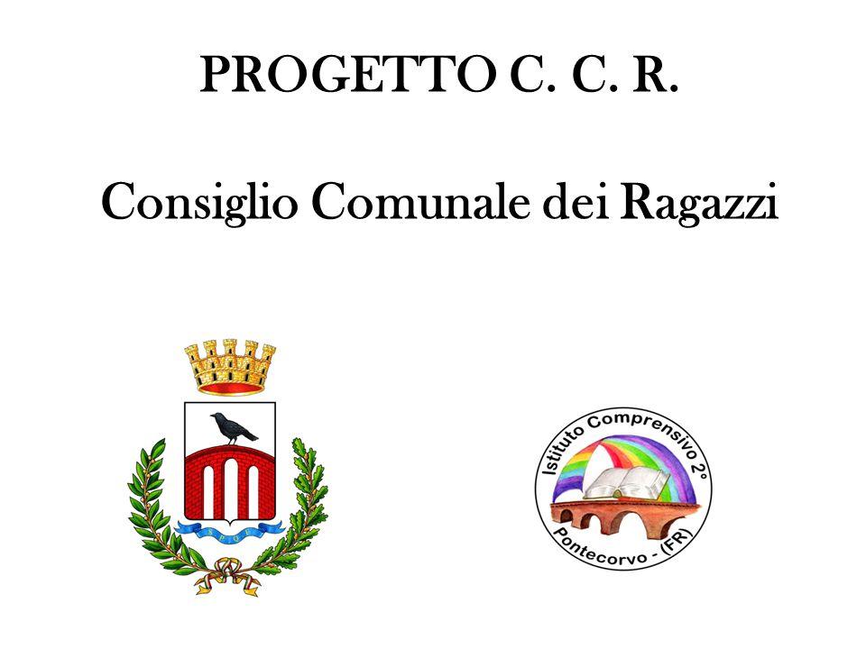 PROGETTO C. C. R. Consiglio Comunale dei Ragazzi