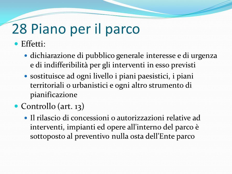 28 Piano per il parco Effetti: dichiarazione di pubblico generale interesse e di urgenza e di indifferibilità per gli interventi in esso previsti sost